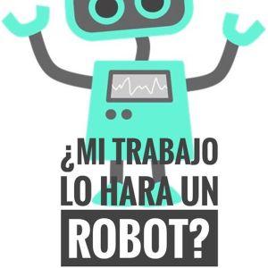 mi-puesto-sera-ocupado-por-un-robot-empleabilidad